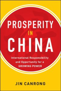 Ebook in inglese Prosperity in China: International Responsibility and Opportunity for a Growing Power Canrong, Jin