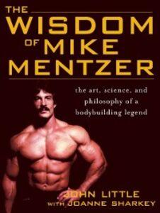 Ebook in inglese Wisdom of Mike Mentzer Little, John , Sharkey, Joanne
