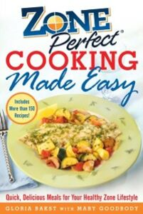 Ebook in inglese ZonePerfect Cooking Made Easy Bakst, Gloria , Goodbody, Mary