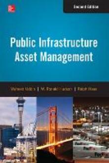 Public infrastructure asset management - Waheed Uddin,W. Ronald Hudson,Ralph Haas - copertina