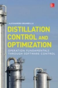 Ebook in inglese Distillation Control & Optimization: Operation Fundamentals through Software Control Brambilla, Alessandro