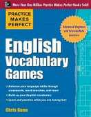 Libro in inglese Practice Makes Perfect English Vocabulary Games Chris Gunn