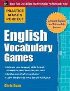 Libro in inglese Practice Makes Perfect English Vocabulary Games  - Chris Gunn