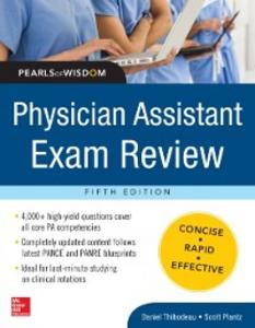 Ebook in inglese Physician Assistant Exam Review, Pearls of Wisdom Plantz, Scott , Thibodeau, Daniel