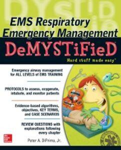 Ebook in inglese EMS Respiratory Emergency Management DeMYSTiFieD Jr., DiPrima