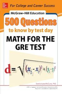 Ebook in inglese McGraw-Hill Education 500 Questions to Know by Test Day: Math for the GRE Test McCune, Sandra Luna