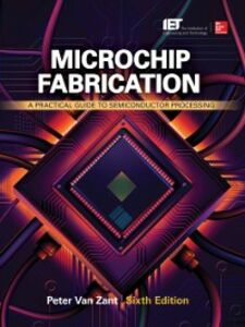 Ebook in inglese Microchip Fabrication, Sixth Edition Zant, Peter Van
