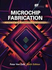 Microchip Fabrication, Sixth Edition
