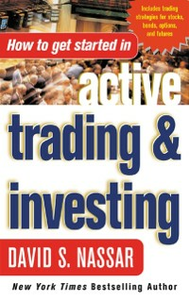 Ebook in inglese How to Get Started in Active Trading and Investing Nassar, David