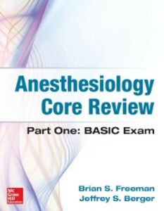 Ebook in inglese Anesthesiology Core Review Berger, Jeffrey , Freeman, Brian