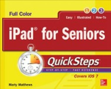 Ebook in inglese iPad for Seniors QuickSteps Matthews, Marty