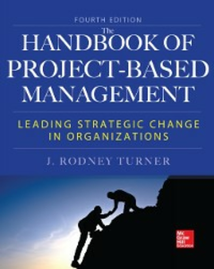 Ebook in inglese Handbook of Project-Based Management, Fourth Edition Turner, Rodney
