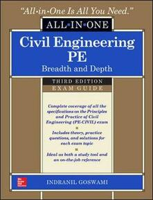 Civil engineering all-in-one PE exam guide: breadth and depth - Indranil Goswami - copertina