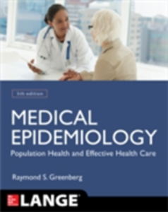 Ebook in inglese Medical Epidemiology: Population Health and Effective Health Care, Fifth Edition Boring, John , Daniels, Stephen , Eley, John , Flanders, W.