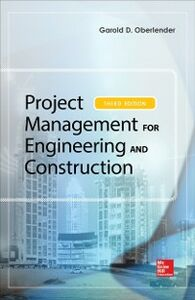 Ebook in inglese Project Management for Engineering and Construction, Third Edition Oberlender, Garold (Gary)