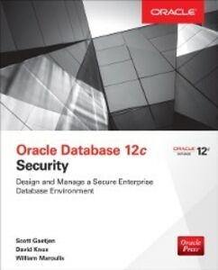 Ebook in inglese Oracle Database 12c Security Gaetjen, Scott , Knox, David , Maroulis, William
