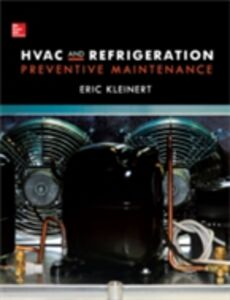 Ebook in inglese HVAC and Refrigeration Preventive Maintenance Kleinert, Eric