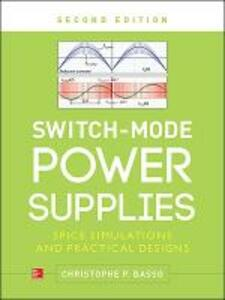 Switch-Mode Power Supplies, Second Edition - Christophe Basso - cover