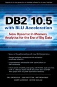 Foto Cover di DB2 10.5 with BLU Acceleration, Ebook inglese di AA.VV edito da McGraw-Hill Education