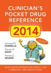 Ebook in inglese Clinicians Pocket Drug Reference 2014 Adams, Aimee G. , Gomella, Leonard G. , Haist, Steven A.