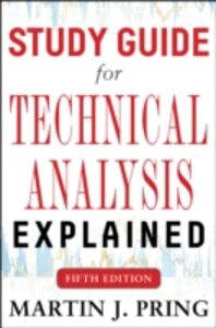 Ebook in inglese Study Guide for Technical Analysis Explained Fifth Edition Pring, Martin J.