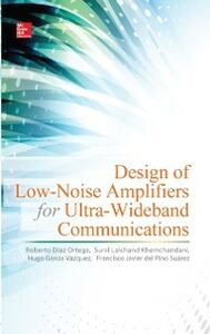 Foto Cover di Design of Low-Noise Amplifiers for Ultra-Wideband Communications, Ebook inglese di AA.VV edito da McGraw-Hill Education