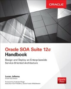 Ebook in inglese Oracle SOA Suite 12c Handbook Jellema, Lucas