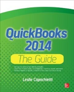 Foto Cover di QuickBooks 2014 The Guide, Ebook inglese di Leslie Capachietti, edito da McGraw-Hill Education