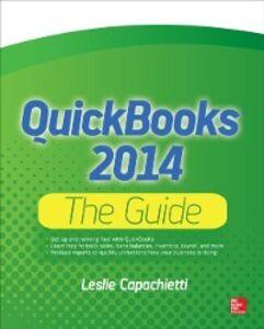 Ebook in inglese QuickBooks 2014 The Guide Capachietti, Leslie