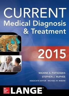 Current medical diagnosis & treatment - Maxine A. Papadakis,Stephen J. McPhee,Michael W. Rabow - copertina
