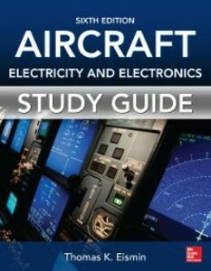 Ebook in inglese Study Guide for Aircraft Electricity and Electronics, Sixth Edition Eismin, Thomas