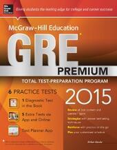 McGraw-Hill Education GRE Premium, 2015 Edition