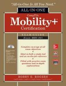 CompTIA Mobility+ Certification All-in-One Exam Guide (Exam MB0-001) - Bobby E. Rogers - cover