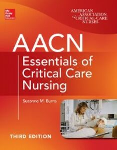 Ebook in inglese AACN Essentials of Critical Care Nursing, Third Edition Burns, Suzanne