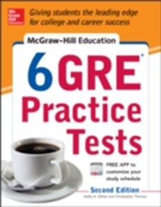 Ebook in inglese McGraw-Hill Education 6 GRE Practice Tests, 2nd Edition Thomas, Christopher , Zahler, Kathy A.