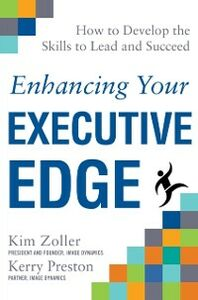 Foto Cover di Enhancing Your Executive Edge: How to Develop the Skills to Lead and Succeed, Ebook inglese di Kerry Preston,Kim Zoller, edito da McGraw-Hill Education