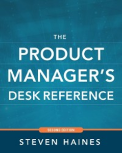 Ebook in inglese Product Manager's Desk Reference 2E Haines, Steven