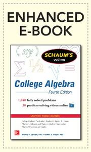 Foto Cover di Schaum's Outline of College Algebra, Fourth Edition, Ebook inglese di Robert E. Moyer,Murray Spiegel, edito da McGraw-Hill Education