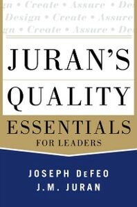 Ebook in inglese Juran's Quality Essentials Defeo, Joseph A.