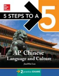 Foto Cover di 5 Steps to a 5 AP Chinese Language and Culture with MP3 Disk, Ebook inglese di JianMin Luo, edito da McGraw-Hill Education