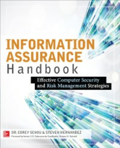 Ebook in inglese Information Assurance Handbook: Effective Computer Security and Risk Management Strategies Hernandez, Steven , Schou, Corey