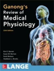 Ebook in inglese Ganong's Review of Medical Physiology 25th Edition Barman, Susan M. , Barrett, Kim E. , Boitano, Scott , Brooks, Heddwen