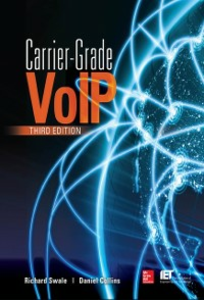 Ebook in inglese Carrier Grade Voice Over IP, Third Edition Collins, Daniel , Swale, Richard