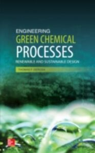 Ebook in inglese Engineering Green Chemical Processes DeRosa, Thomas F.