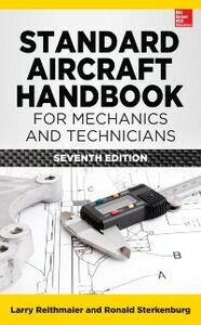 Ebook in inglese Standard Aircraft Handbook for Mechanics and Technicians, Seventh Edition Reithmaier, Larry , Sterkenburg, Ron