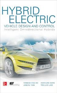 Ebook in inglese Hybrid Electric Vehicle Design and Control: Intelligent Omnidirectional Hybrids Lam, Tin Lun , Qian, Huihuan , Xu, Yangsheng , Yan, Jingyu