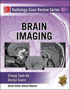 Libro Radiology case review series: brain imaging Yueh Ho Chang , Rocky Saenz