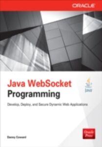 Foto Cover di Java WebSocket Programming, Ebook inglese di Dr. Danny Coward, edito da McGraw-Hill Education