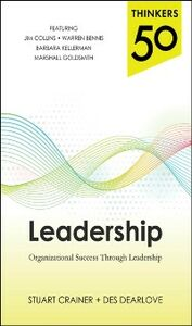 Ebook in inglese Thinkers 50 Leadership: Organizational Success through Leadership Crainer, Stuart , Dearlove, Des
