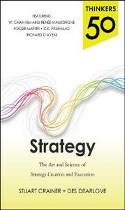Foto Cover di Thinkers 50 Strategy: The Art and Science of Strategy Creation and Execution, Ebook inglese di Stuart Crainer,Des Dearlove, edito da McGraw-Hill Education